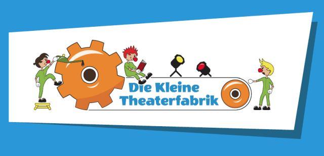 Die Kleine Theaterfabrik