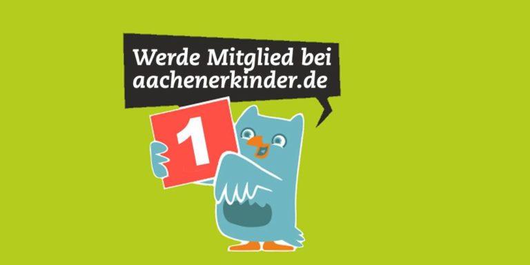 Werde als Veranstalter oder Besucher Mitglied bei aachenerkinder.de
