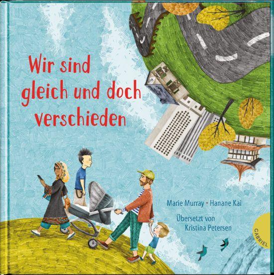 Marie Murray, Übersetzung: Kristina Petersen, Illustration: Hanane Kai, Hanane - Wir sind gleich und doch verschieden
